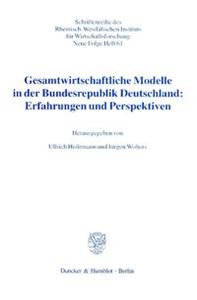 Gesamtwirtschaftliche Modelle in der Bundesrepublik Deutschland: Erfahrungen und Perspektiven.