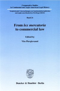 From lex mercatoria to commercial law.