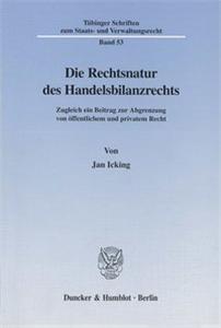Die Rechtsnatur des Handelsbilanzrechts.