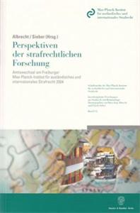 Perspektiven der strafrechtlichen Forschung.