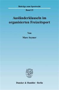 Ausländerklauseln im organisierten Freizeitsport.