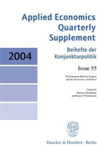 The European Reform Logjam and the Economics of Reform.