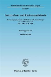 Justizreform und Rechtsstaatlichkeit.
