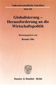 Globalisierung - Herausforderung an die Wirtschaftspolitik.