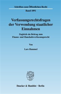 Verfassungsrechtsfragen der Verwendung staatlicher Einnahmen.
