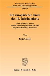 Ein europäischer Jurist des 19. Jahrhunderts.