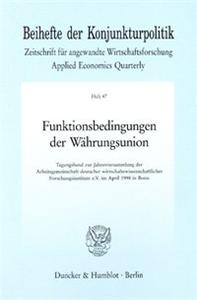 Funktionsbedingungen der Währungsunion.