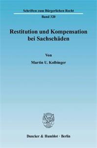 Restitution und Kompensation bei Sachschäden.