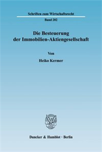 Die Besteuerung der Immobilien-Aktiengesellschaft.