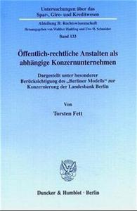 Öffentlich-rechtliche Anstalten als abhängige Konzernunternehmen.