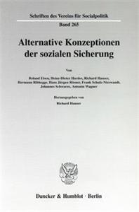 Alternative Konzeptionen der sozialen Sicherung.