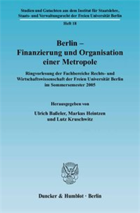 Berlin – Finanzierung und Organisation einer Metropole.