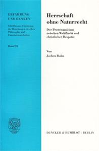 Herrschaft ohne Naturrecht.