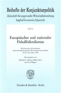 Europäischer und nationaler Fiskalföderalismus.