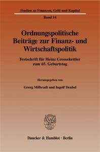 Ordnungspolitische Beiträge zur Finanz- und Wirtschaftspolitik.
