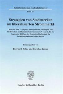 Strategien von Stadtwerken im liberalisierten Strommarkt.