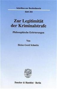 Zur Legitimität der Kriminalstrafe.