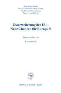 Osterweiterung der EU - Neue Chancen für Europa?!