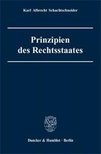 Prinzipien des Rechtsstaates.