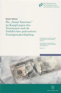 Die »Smart Sanctions« im Kampf gegen den Terrorismus und als Vorbild einer präventiven Vermögensabschöpfung.