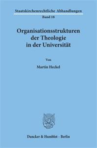 Organisationsstrukturen der Theologie in der Universität.