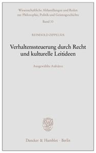 Verhaltenssteuerung durch Recht und kulturelle Leitideen.