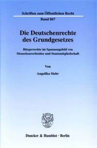 Die Deutschenrechte des Grundgesetzes.