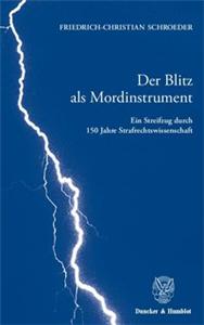 Der Blitz als Mordinstrument.