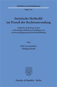 Juristische Methodik im Prozeß der Rechtsanwendung.