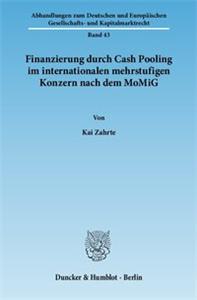 Finanzierung durch Cash Pooling im internationalen mehrstufigen Konzern nach dem MoMiG.