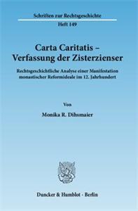 Carta Caritatis - Verfassung der Zisterzienser.