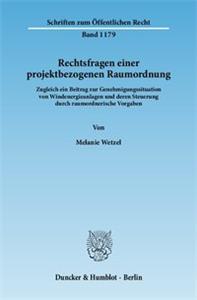 Rechtsfragen einer projektbezogenen Raumordnung.