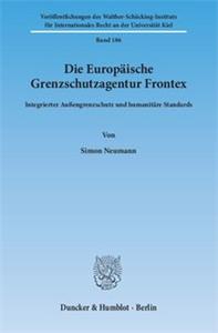 Die Europäische Grenzschutzagentur Frontex.