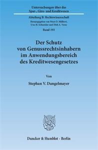 Der Schutz von Genussrechtsinhabern im Anwendungsbereich des Kreditwesengesetzes.
