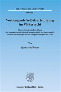 Vorbeugende Selbstverteidigung im Völkerrecht.