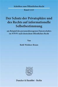 Der Schutz der Privatsphäre und des Rechts auf informationelle Selbstbestimmung