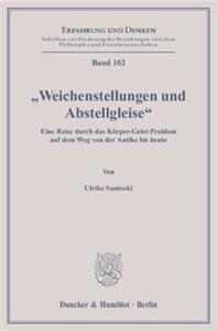 """""""Weichenstellungen und Abstellgleise""""."""