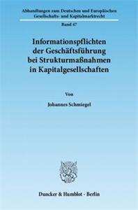 Informationspflichten der Geschäftsführung bei Strukturmaßnahmen in Kapitalgesellschaften.