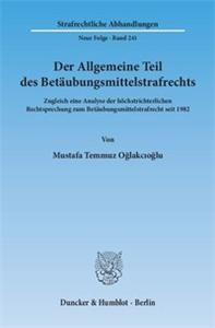 Der Allgemeine Teil des Betäubungsmittelstrafrechts.