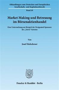 Market Making und Betreuung im Börsenaktienhandel.