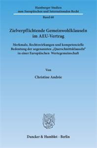 Zielverpflichtende Gemeinwohlklauseln im AEU-Vertrag.
