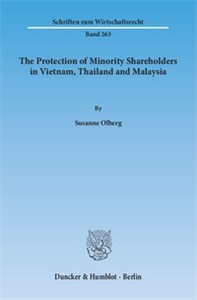 The Protection of Minority Shareholders in Vietnam, Thailand and Malaysia.