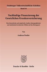 Nachhaltige Finanzierung der Gesetzlichen Krankenversicherung.