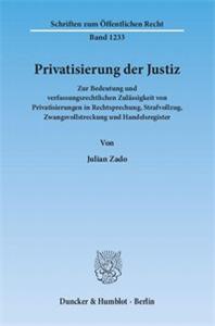 Privatisierung der Justiz.
