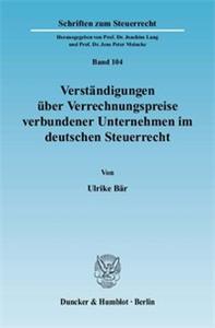 Verständigungen über Verrechnungspreise verbundener Unternehmen im deutschen Steuerrecht.