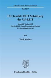 Die Taxable REIT Subsidiary des US-REIT.