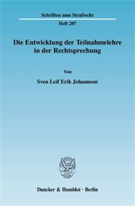 Die Entwicklung der Teilnahmelehre in der Rechtsprechung.