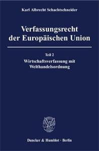 Verfassungsrecht der Europäischen Union.