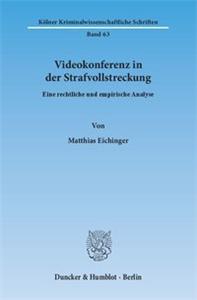Videokonferenz in der Strafvollstreckung.