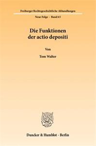 Die Funktionen der actio depositi.